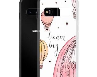 Dream Big Samsung Phone Case