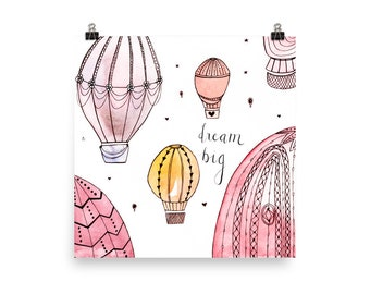 Dream Big Matte Art Print (No Frame)