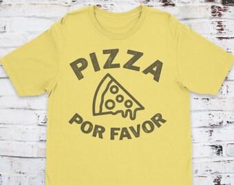 Pizza Por Favor Unisex T-Shirt, Woman and Men, Cool Shirt, Funny Shirt, Pizza Shirt
