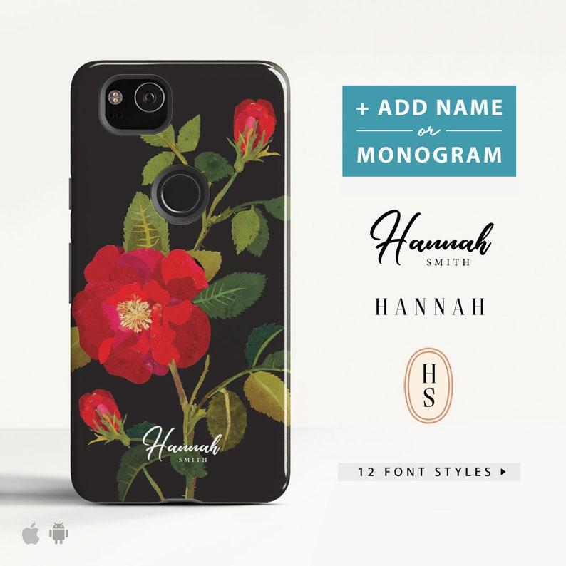 new arrival 98de1 a47a3 Roses Monogram Google Pixel 2 case Google Pixel 2 xl case LG G6 case LG V30  case Personalised Phone case for Google, LG, Huawei. (FL18)