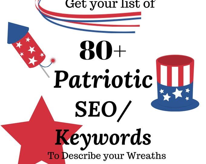 SEO Help, SEO Keywords, Patriotic Keywords, Long Tail Keywords, Keywords for Wreath Makers, Fourth of July Keywords, 4th of July Keywords