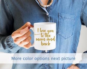 f995055198f I love you to the moon and back | Coffee mug | Tea mug | Custom