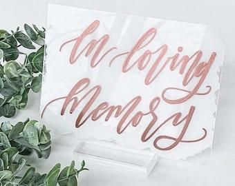 In Loving Memory Wedding Sign [White & Rose Gold]