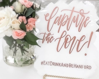 """Capture The Love"" Hashtag Wedding Sign"