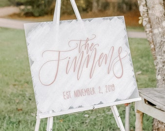 """Last Name"" Wedding Welcome Sign"