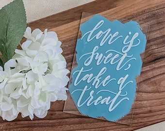 Love Is Sweet, Take A Treat Wedding Sign [2 Ready To Ship Options]