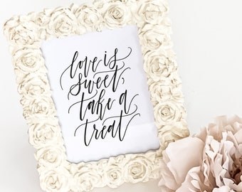 Printable Love Is Sweet, Take A Treat Sign