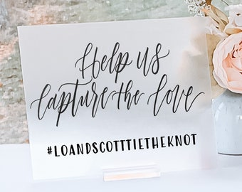 """Help Us Capture The Love"" Wedding Hashtag Sign"
