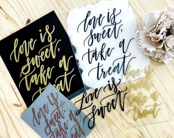 Love Is Sweet, Take A Treat Wedding Sign [3 Options Available]