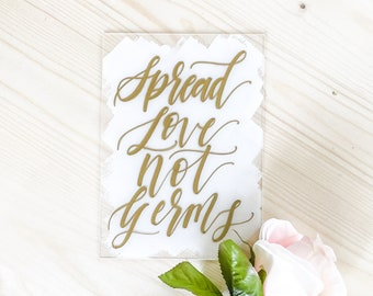 CLEARANCE | Spread Love Not Germs Wedding Sign