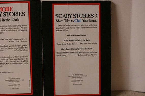 Scary Stories to Tell in the Dark / More Scary Stories / Scary Stories 3 /  Alvin Schwartz / Stephen Gammell / Illustrated / Scholastic / C