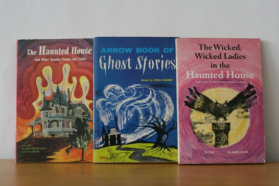 Spooky Collection: The Haunted House / Arrow Book of Ghost Stories / The  Wicked Wicked Ladies in the Haunted House