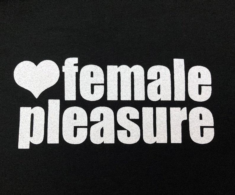 Female Pleasure T-Shirt image 0