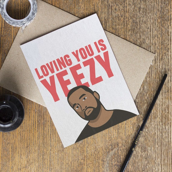 Kanye West Valentine S Day Love Anniversary Card Yeezy