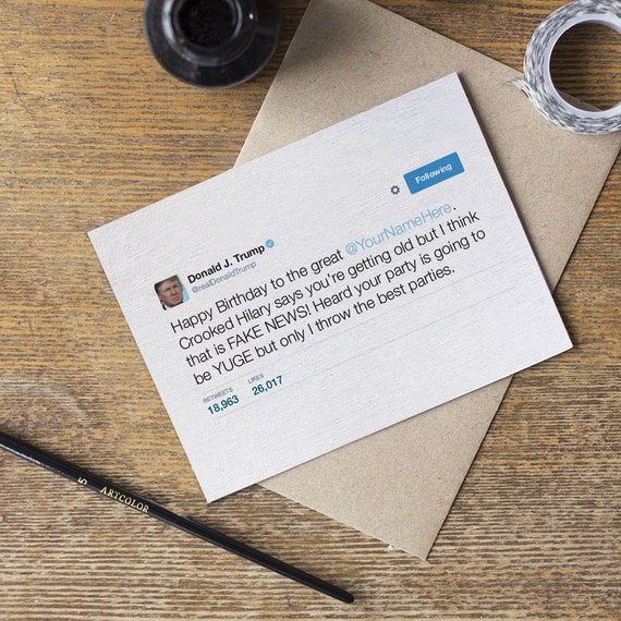 Donald Trump Twitter Birthday Card - Customized Funny Tweet - For Him Her  Boyfriend Husband Dad