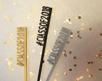 Graduation Hashtag Stir Sticks // Class of 2018 Stir Sticks, Drink Stirrers, Swizzle Sticks, Color Acrylic, Set of 6