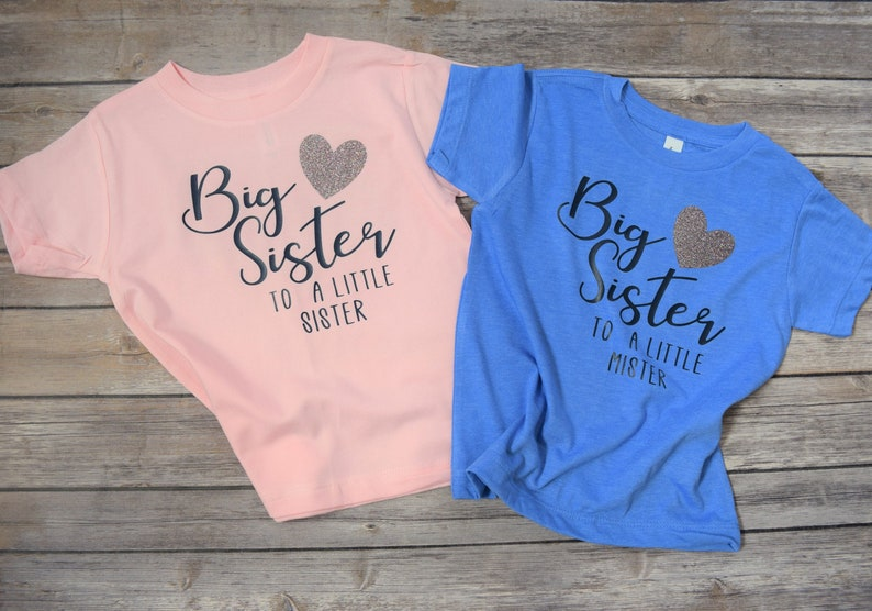Big Sister to a Little Sister Little Brother Big Sister to a Little Mister Big Sister Gender Reveal Shirt Set Little Sister