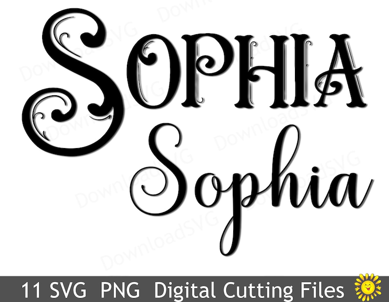 Sophia 11 Designs SVG PNG cutting file template Girl Name Vector Decal  Cricut Silhouette Digital Decoration Vinyl Cards Scrapbooking 5016SH