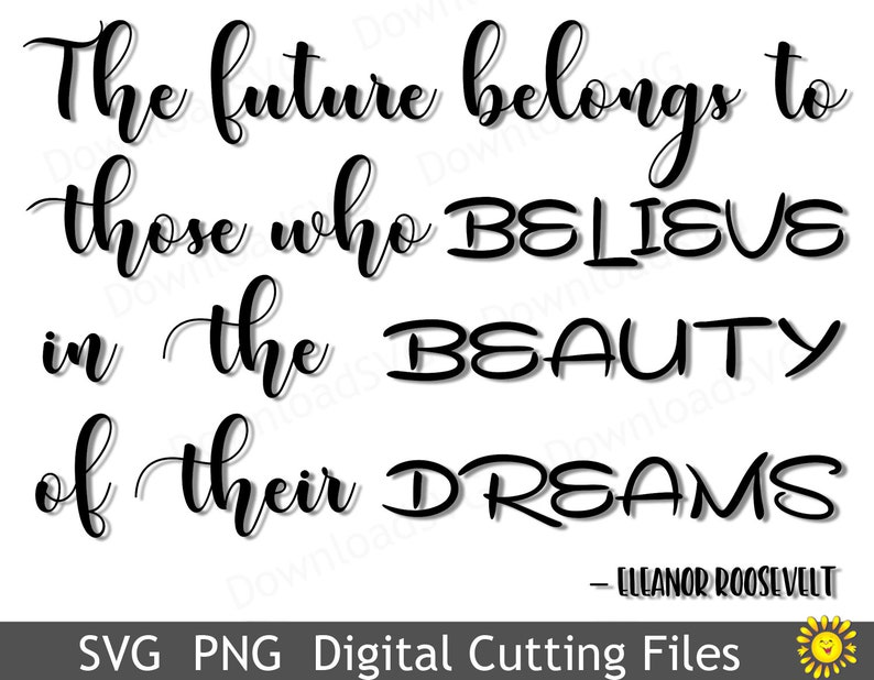 SVG PNG Cutting file Eleanor Roosevelt Quotes Vector Cricut Silhouette Vinyl Transfer Cards Scrapbooking Decoration SH