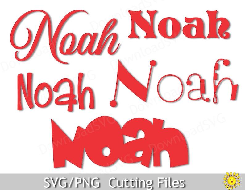 SVG PNG cutting files template Boy Name Noah Vector Decal Cricut Silhouette  Digital Decoration Vinyl Transfer Cards Scrapbooking 5036SH
