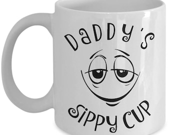 Daddys Sippy Cup Mug, Daddy's, Funny Dad mug for Dads of toddlers, Perfect for Father's Day