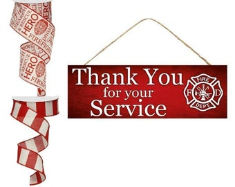 44b2a8fcc4f9 Firefighter/Fireman Thank You for Your Service MDF Sign Door Hanger or  Wreath Enhancement Kit with Coordinating Wired Ribbon Red and White