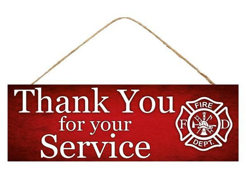 FirefighterFireman Thank You for Your Service MDF Sign Door Hanger or Wreath Enhancement Red and White