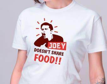 Friends TV Show Shirt Joey Tribbiani Shirt Friends T Shirt Graphic Tee Hype Clothing TV Show Merch Funny T Shirt 90s Shirt Sitcom ANM1047