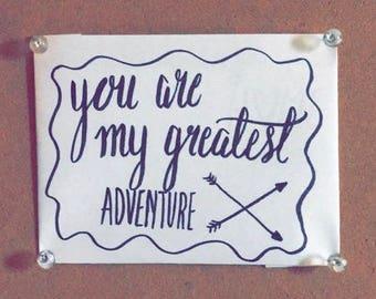 My Greatest Adventure
