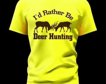 I'd Rather Be Deer Hunting
