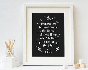bdbae357ef8 Harry Potter Quote - Happiness Can Be Found Even In The Darkest Of Times -  Kids Print - Wall Art