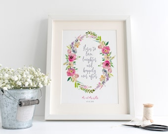 Here's To Love, Laughter And Happily Ever After - Personalised Boho Floral Wedding Print - Wall Art - Home Decor