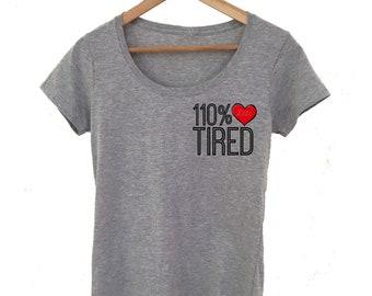 100% tired grey scoop neck ladies tee - sleepy saying top for women