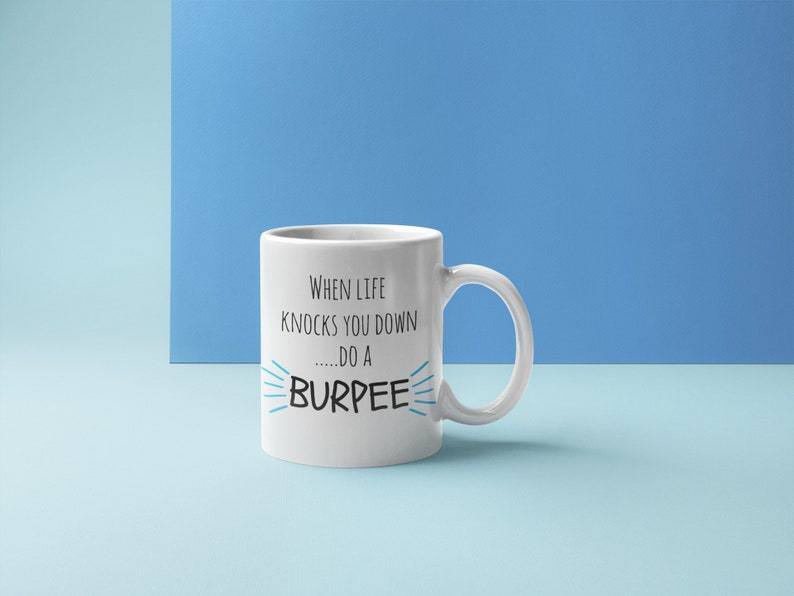 Fitness Motivation Gifts When Life Knocks You Down Do A Burpee