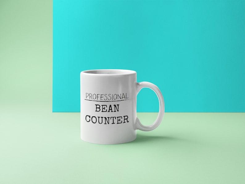 Accountant mug  funny bean counter cup  professional gift  image 0