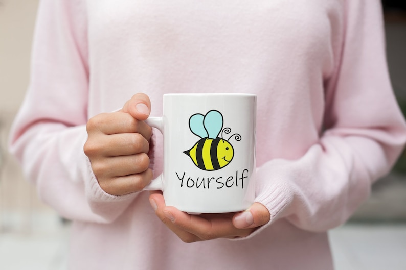 Bee yourself encouragement mug  self esteem boost  image 0