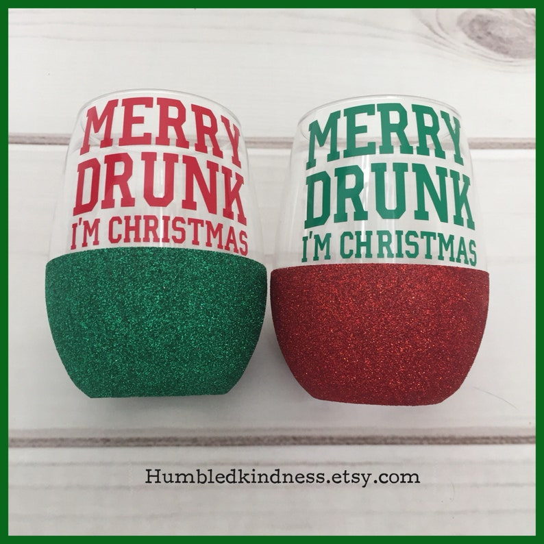 Funny Christmas Wine Glass Christmas Gift Merry Drunk I/'m Christmas Glitter Wine Glass Stocking Stuffer Gag Gift