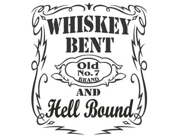 whiskey label svg etsy Eye Beam whiskey bent and hell bound old no 7 vector cutting file for vinyl cutters svg dxf pdf
