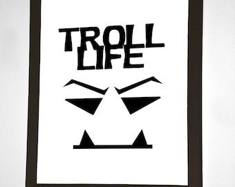 Troll Life Wall Art