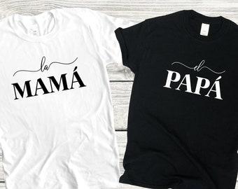 La mama shirt, El papa Shirt, Spanish family shirts, REGALO PARA MAMA, regalo para papa, matching family shirts, matching shirts,Anniversary