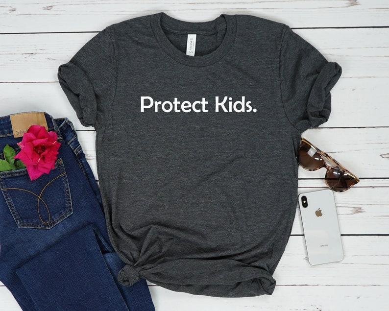 Protect Kids Not Guns T Shirt Anti Gun Shirt End Gun Etsy