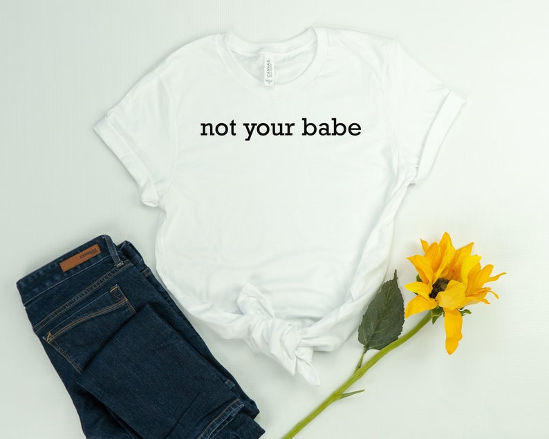 f721b37b Not your babe babe shirt gift for friend divorced | Etsy