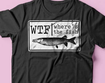 WTF Where's The Fish Funny T-shirt - Fishing Tee - Fishing Gifts Shirt - Fishing T-shirt - Women's Short Sleeve T-shirt