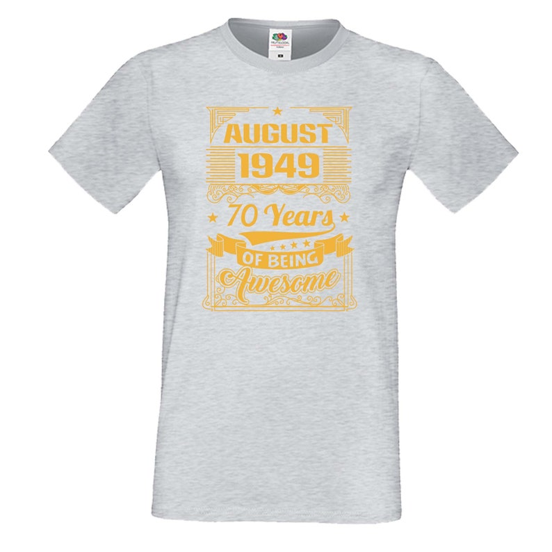 70 Years OF BEING AWESOME 2 August 1949 Men T-shirt Tee Top Birthday Present