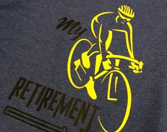 Cycling Shirt - Cycling Shirt - My Retirement Plan - Love Cycling - Tri-Blend Shirt
