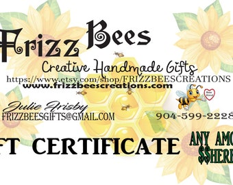 Gift Certificate - FrizzBees Creations; Gift Card; Handmade Gifts