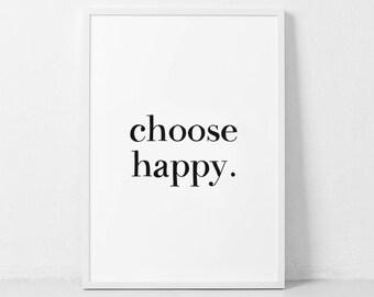 Choose Happy Print Etsy