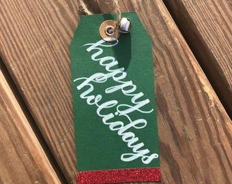 Handmade Customizable Happy Holidays Gift Tag!