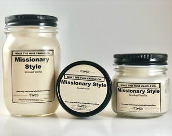 Missionary Style | Smoked Vanilla | 100% Soy Wax | Hand Poured