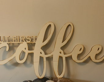 """3D lettering wood """"but first coffee"""""""
